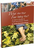 Sign Up for Our Free Book: What Are Your Feet Telling You?